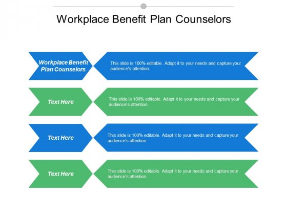Workplace Benefit Plan Counsellors Ppt PowerPoint Presentation Icon Rules Cpb