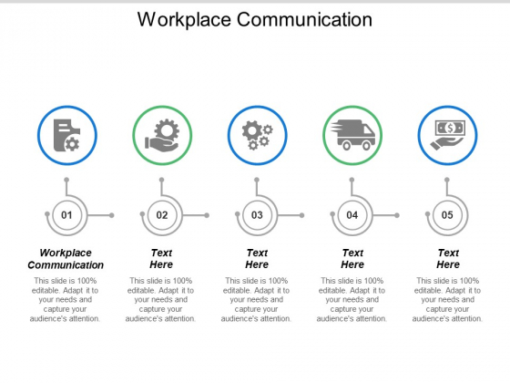Workplace Communication Ppt PowerPoint Presentation Inspiration Microsoft Cpb