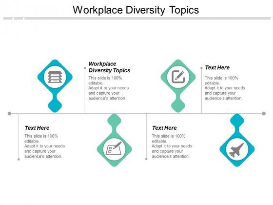 Workplace Diversity Topics Ppt PowerPoint Presentation Infographic Template Example Topics Cpb