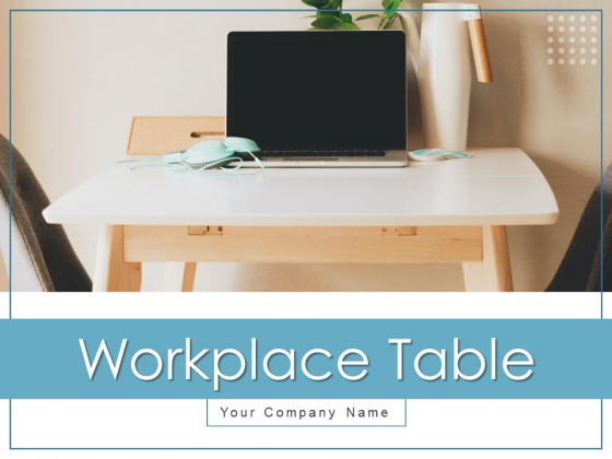 Workplace Table Leader Technology Ppt PowerPoint Presentation Complete Deck