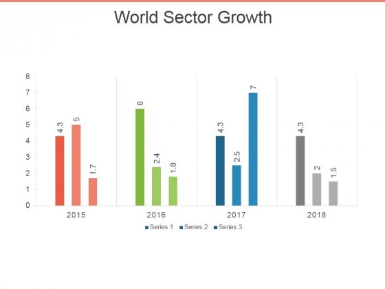 World Sector Growth Ppt PowerPoint Presentation Infographics Objects