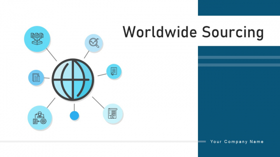 Worldwide Sourcing Responsibility Analysis Ppt PowerPoint Presentation Complete Deck With Slides