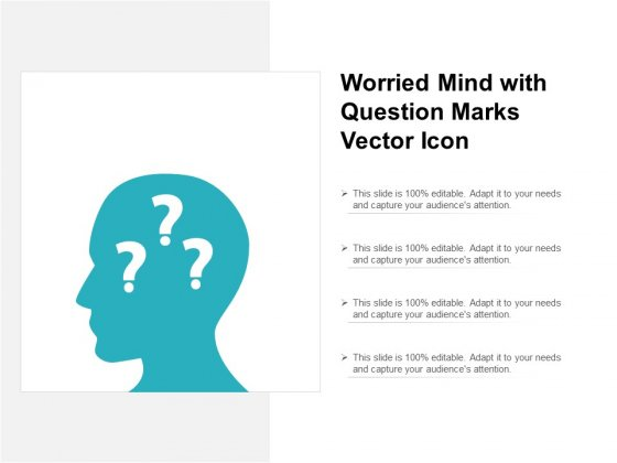 Worried Mind With Question Marks Vector Icon Ppt PowerPoint Presentation Icon Outfit