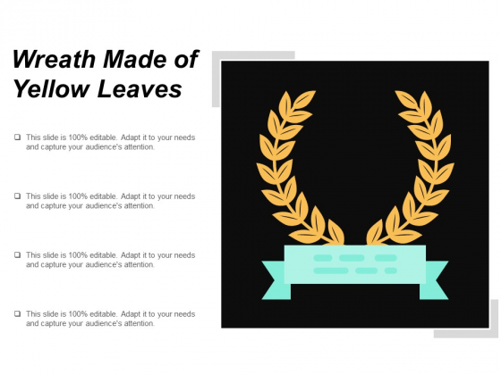 Wreath Made Of Yellow Leaves Ppt PowerPoint Presentation Ideas Master Slide