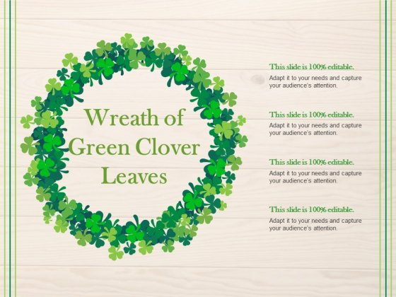 Wreath Of Green Clover Leaves Ppt PowerPoint Presentation Infographics Gallery