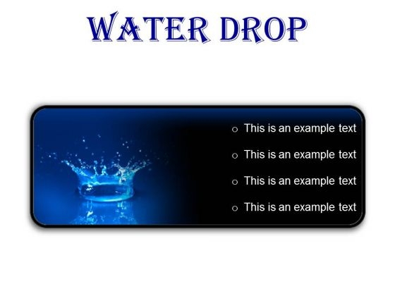 Water Drop Abstract PowerPoint Presentation Slides R