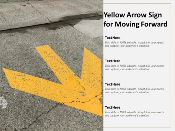 Yellow Arrow Sign For Moving Forward Ppt PowerPoint Presentation Ideas Templates