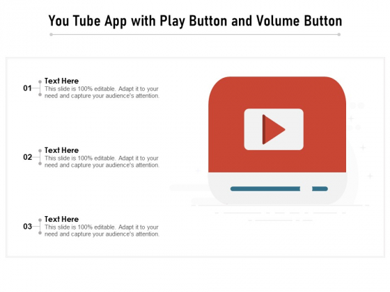 You Tube App With Play Button And Volume Button Ppt PowerPoint Presentation Infographics Graphics Example PDF