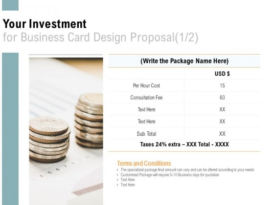 Your Investment For Business Card Design Proposal Currency Ppt PowerPoint Presentation Slides Summary