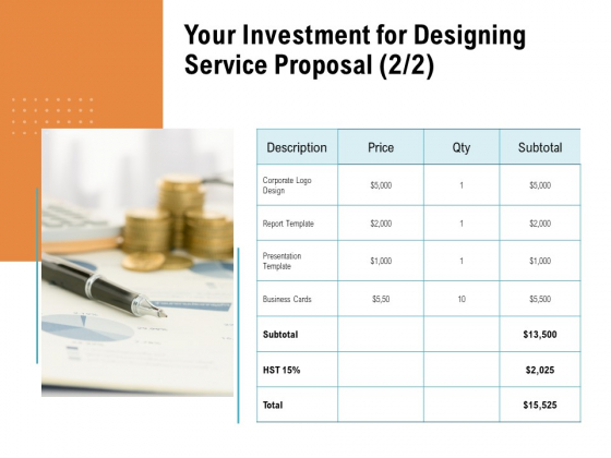 Your Investment For Designing Service Proposal Price Ppt PowerPoint Presentation Gallery Layout