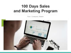 100 Days Sales And Marketing Program Target Plan Ppt PowerPoint Presentation Complete Deck