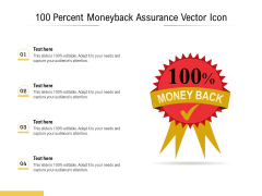100 Percent Moneyback Assurance Vector Icon Ppt PowerPoint Presentation Infographics Templates PDF