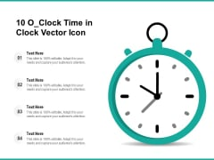 10 O Clock Time In Clock Vector Icon Ppt PowerPoint Presentation Pictures Outfit PDF