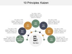 10 Principles Kaizen Ppt PowerPoint Presentation Slides Designs Cpb