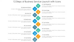 12 Steps Of Business Service Launch With Icons Ppt PowerPoint Presentation Gallery Professional PDF