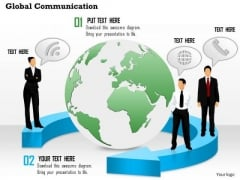 1 Global Communication With Globe In The Middle And Customers With Mobile Devices Ppt Slides