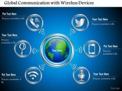 1 Global Communication With Wireless Devices Connected To The Cloud Shown By The Globe Ppt Slides