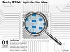 1 Microchip Cpu Under Magnifying Glass To Focus On A Topic And Show Magnification Ppt Slides