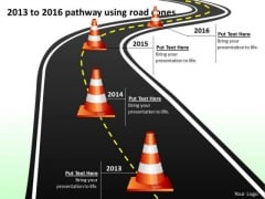 2013 To 2016 Pathway Using Road Cones PowerPoint Templates Ppt Slides Graphics