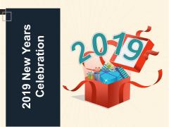 2019 New Years Celebration Ppt PowerPoint Presentation Portfolio Pictures
