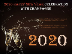2020 Happy New Year Celebration With Champagne Ppt PowerPoint Presentation Examples