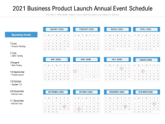 2021 Business Product Launch Annual Event Schedule Ppt PowerPoint Presentation Icon Graphics PDF