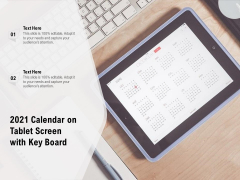 2021 Calendar On Tablet Screen With Key Board Ppt PowerPoint Presentation Infographics Background Images PDF
