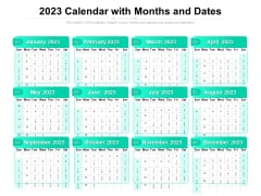 2023 Calendar With Months And Dates Ppt PowerPoint Presentation Gallery Layout Ideas PDF