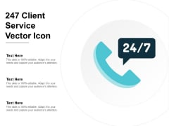 247 Client Service Vector Icon Ppt Powerpoint Presentation Layouts Microsoft