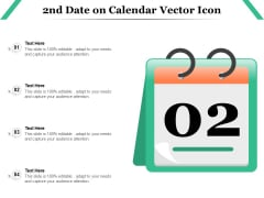 2Nd Date On Calendar Vector Icon Ppt PowerPoint Presentation Gallery Show PDF
