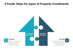 2 Puzzle Steps For Types Of Property Investments Ppt PowerPoint Presentation Outline Good PDF