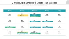 2 Weeks Agile Schedule To Create Team Cadence Ppt Professional Backgrounds PDF
