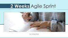 2 Weeks Agile Sprint Develop Team Ppt PowerPoint Presentation Complete Deck With Slides