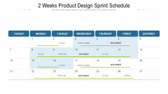 2 Weeks Product Design Sprint Schedule Ppt Infographics Examples PDF