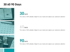 30 60 90 Days Management Ppt Powerpoint Presentation Layouts Example Topics