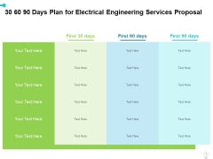 30 60 90 Days Plan For Electrical Engineering Services Proposal Ppt Infographics Display PDF