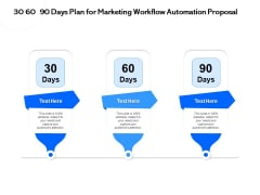 30 60 90 Days Plan For Marketing Workflow Automation Proposal Ppt PowerPoint Presentation Icon Backgrounds PDF