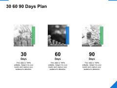 30 60 90 Days Plan Management Ppt PowerPoint Presentation Icon Slide
