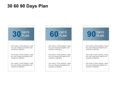 30 60 90 Days Plan Management Ppt Powerpoint Presentation Layouts Show
