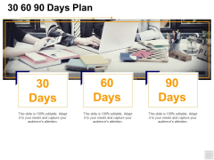 30 60 90 Days Plan Management Ppt PowerPoint Presentation Model Professional