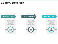 30 60 90 Days Plan Management Ppt PowerPoint Presentation Outline Show