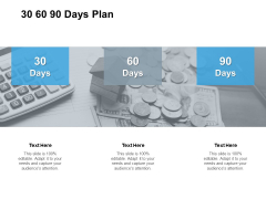 30 60 90 Days Plan Management Ppt PowerPoint Presentation Show Infographics