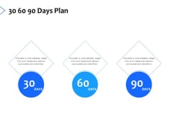 30 60 90 Days Plan Management Ppt PowerPoint Presentation Slides Rules