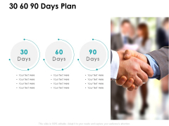 30 60 90 Days Plan Opportunity Ppt PowerPoint Presentation Ideas Graphic Images