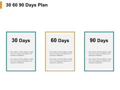 30 60 90 Days Plan Ppt PowerPoint Presentation Ideas Icons