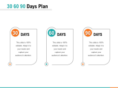 30 60 90 Days Plan Ppt PowerPoint Presentation Pictures Images