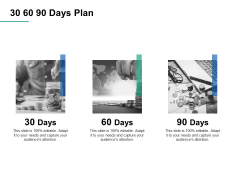 30 60 90 Days Plan Ppt PowerPoint Presentation Pictures Rules