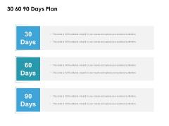 30 60 90 Days Plan Ppt PowerPoint Presentation Show Design Ideas