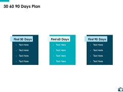 30 60 90 Days Plan Ppt PowerPoint Presentation Styles Format Ideas