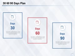 30 60 90 Days Plan Ppt PowerPoint Presentation Visual Aids Infographics